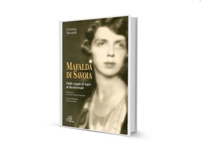 09_Mafalda di Savoia_Dalla reggia al lager di Buchenwald