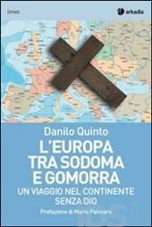L'Europa-tra-Sodoma-e-Gomorra-di-Danilo-Quinto