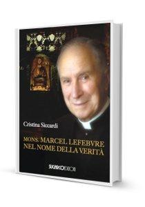 37_Monsignor Marcel Lefebvre_Nel nome della verità