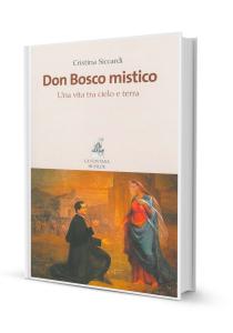 50_Don Bosco mistico_Una vita tra cielo e terra
