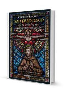 San Francesco. Una delle figure più deformate della storia_new_web